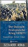 Der Deutsch-Französische Krieg Vorgeschichte, Verlauf unn Folgen