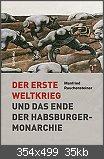 Der Erste Weltkrieg und das Ende Habsburger Monarchie