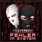 Uzi & Perverz - Fehler im System (ht049)